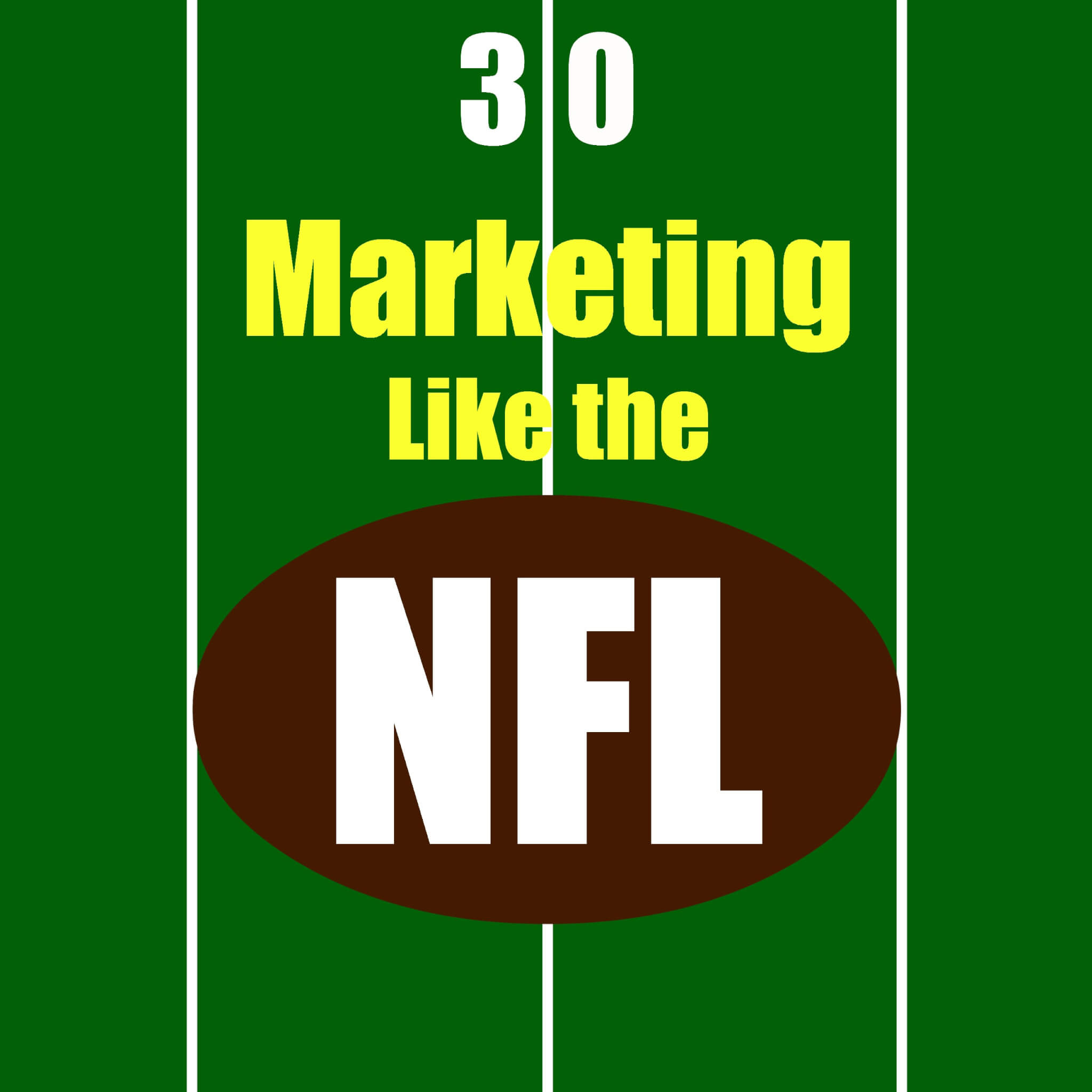 Marketing-Like-the-NFL